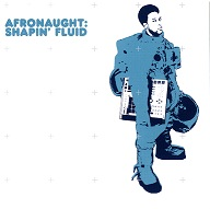 Afronaught  SHAPIN' FLUID.jpg