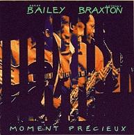 Anthony Braxton - Derek Bailey  MOMENT PRÉCIEUX.jpg