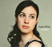 Ayça Miraç  LAZJAZZ.jpg
