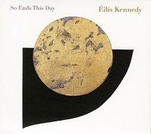 Éilís Kennedy  SO ENDS THIS DAY.jpg