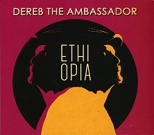 Dereb The Ambassador  ETHIOPIA.jpg