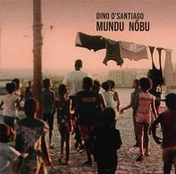 Dino D'Santiago  MUNDU NÔBU.jpg