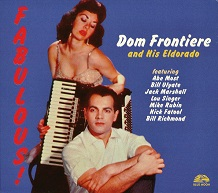 Dom Frontiere and His Eldorado.jpg