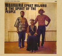 Ephat Mujuru & The Spirit of The People  MBAVAIRA.jpg