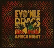 Eyo'nlé Brass Band  Africa Night.jpg