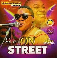 Femi Solar ft Idowu Santana  ON STREET.jpg