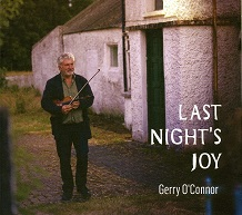 Gerry O'Connor  LAST NIGHT'S JOY.jpg