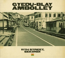 Gyedu Blay Ambolley  11TH STREET, SEKONDI.jpg