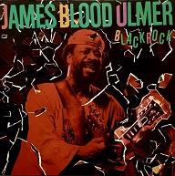 James Blood Ulmer  Black Rock.jpg