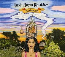 Lost Bayou Ramblers  KALENDA.jpg