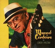 Manoel Cordeiro & Sonora Amazônia.jpg