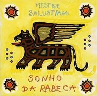 Mestre Salustiano  SONHO DA RABECA.jpg