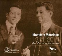 Montes Y Manrique  1911-2011  CIEN ANOS DE MUSICA PERUANA.JPG