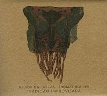Nelson Da Rabeca, Thomas Rohrer  TRADIÇÃO IMPROVISADA.jpg