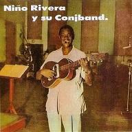 Nino Rivera Y Su Conjband.jpg