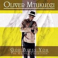 Oliver Mtukudzi  GOD BLESS YOU.jpg