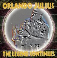 Orlando Julius  The Legend Continues.jpg