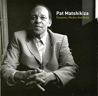 Pat Matshikiza  SEASONS, MASKS AND KEYS.jpg