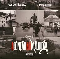 Paulo Flores & Prodígio  A BÊNÇÃO & A MALDIÇÃO.jpg