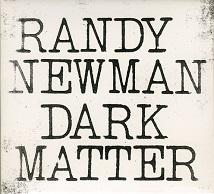 Randy Newman Dark Matter.jpg