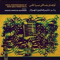 Rezâ-Qoli Mirzâ Zelli  VOCAL PERFORMANCES.jpg