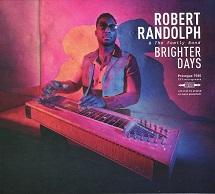 Robert Randolph & The Family Band  BRIGHTER DAYS.jpg