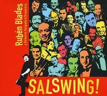 Rubén Blades Y Roberto Delgado & Orquesta  SALSWING!.jpg