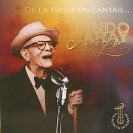 SINDO GARAY - DE LA TROVA UN CANTAR….jpg