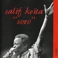 Salif Keita_Soro_Celluloid.JPG