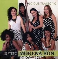 Septeto Morena Son  LO QUE TRAIGO YO.jpg