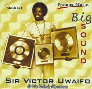 Sir Victor Uwaifo_Big Sound.JPG