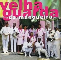 Velha Guarda Da Mangueira  VELHA GUARDA DA MANGUEIRA E CONVIDADOS.jpg