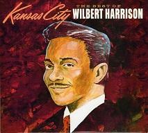 Wilbert Harrison  KANSAS CITY.jpg